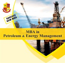 NEW MBA in Petroleum & Energy Management